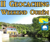 II Geocaching WeekEnd Ourém